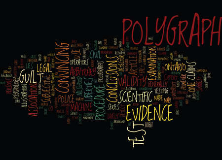 THE POLYGRAPH AS A TRUTH DETECTOR Text Background Word Cloud Concept