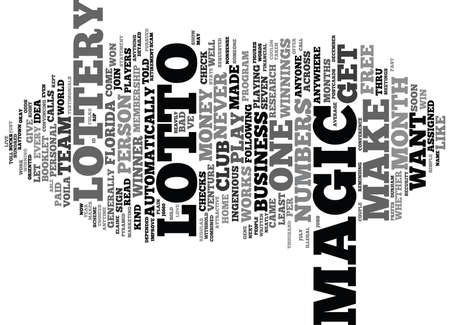 THE MAGIC IN NUMBERS LOTTO MAGIC THAT IS Text Background Word Cloud Concept