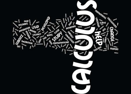 THE INTRICACIES OF CALCULUS Text Background Word Cloud Concept Illustration