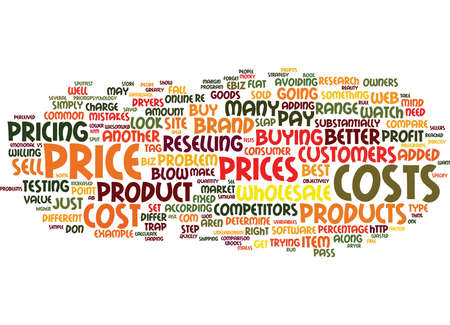 THE PRICE IS RIGHT HOW TO ARRIVE AT THE BEST PRICE FOR YOUR PRODUCTS Text Background Word Cloud Concept