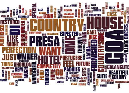 THE PRESA DI GOA COUNTRY HOUSE HOTEL Text Background Word Cloud Concept