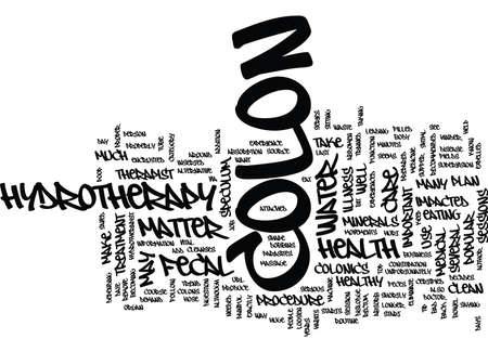 THE POOP ON COLONICS Text Background Word Cloud Concept