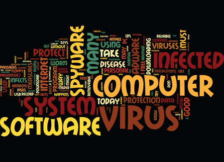 YOU GOT TO PROTECT YOUR COMPUTER Text Background Word Cloud Concept