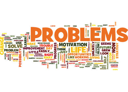 YOU CAN QUICKLY AND EASILY SOLVE YOUR PROBLEMS Text Background Word Cloud Concept