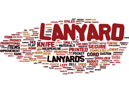 THE LANYARD LEGEND Text Background Word Cloud Concept Illustration