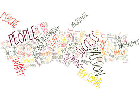 THE P S OF SUCCESS Text Background Word Cloud Concept Illustration