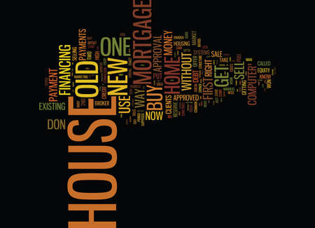 YOU CAN BUY YOUR NEW HOME BEFORE YOU SELL YOUR OLD ONE Text Background Word Cloud Concept Ilustrace