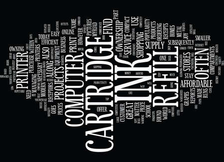 THE INK CARTRIDGE REFILL Text Background Word Cloud Concept