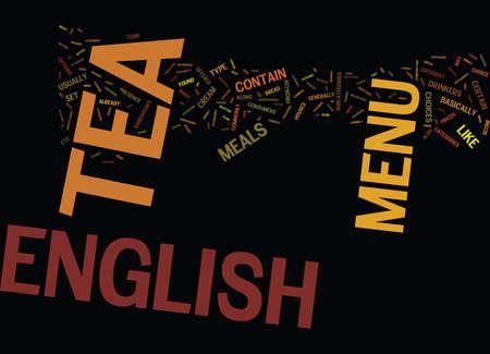 THE ENGLISH TEA MENU Text Background Word Cloud Concept