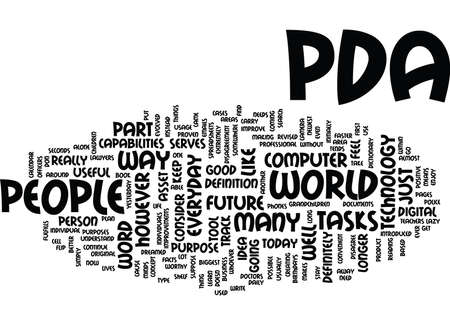 THE PDA IN OUR FUTURE Text Background Word Cloud Concept