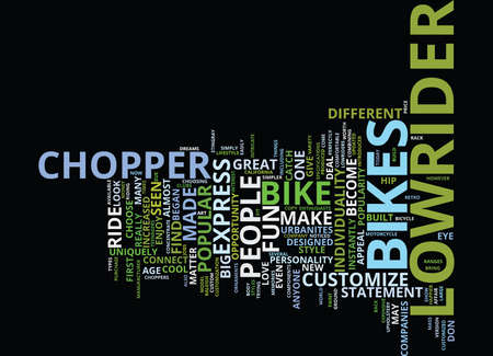 THE INCREASED POPULAR OF CHOPPER LOWRIDER BIKES Text Background Word Cloud Concept