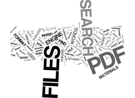 THE EASY WAY TO SEARCH PDF FILES Text Background Word Cloud Concept Ilustração