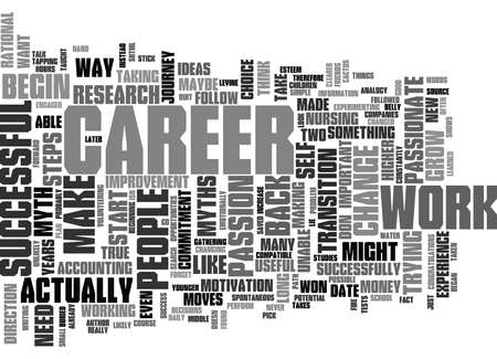 absorbed: THE MYTHS OF CAREER CHANGE Text Background Word Cloud Concept Illustration