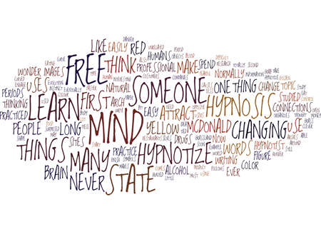 YOU CAN LEARN HOW TO HYNOTIZE FREE Text Background Word Cloud Concept