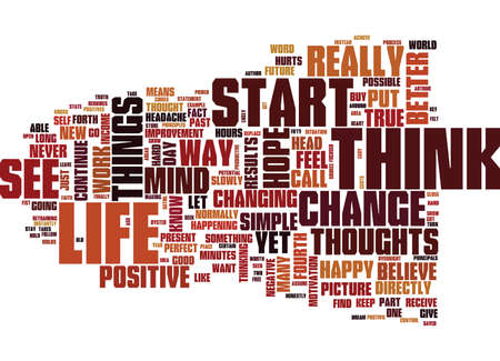 YOU ARE WHAT YOU THINK Text Background Word Cloud Concept