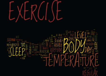 THE EFFECTS OF EXERCISE ON BODY TEMPERATURE Text Background Word Cloud Concept Ilustração