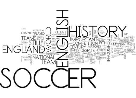 THE INVENTORS OF MODERN SOCCER ENGLISH SOCCER HISTORY Text Background Word Cloud Concept Stok Fotoğraf - 82594308