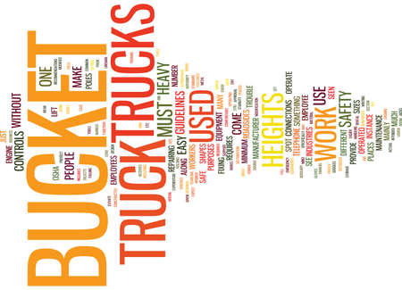 THE LOWDOWN ON BUCKET TRUCKS Text Background Word Cloud Concept