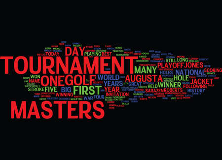 THE MASTERS Text Background Word Cloud Concept