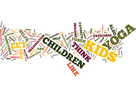 YOGA FOR KIDS Text Background Word Cloud Concept