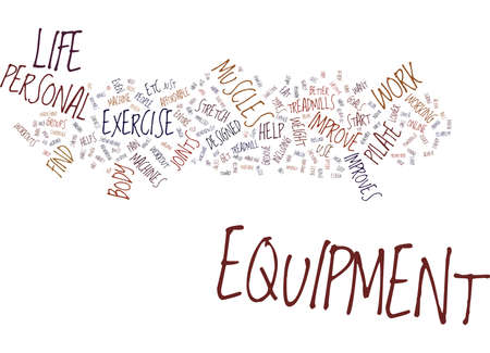 THE EQUIPMENT THAT IMPROVES YOUR PERSONAL LIFE Text Background Word Cloud Concept 向量圖像