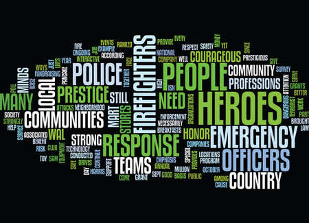THE NEED TO HONOR COMMUNITY HEROES STILL STRONG Text Background Word Cloud Concept