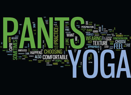 YOGA PANTS Text Background Word Cloud Concept Illustration