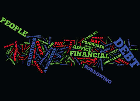 indebted: THE EFFECTS OF CONSUMER DEBT Text Background Word Cloud Concept Illustration