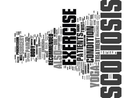 YOGA AND EXERCISE AS SCOLIOSIS TREATMENTS Text Background Word Cloud Concept Ilustração