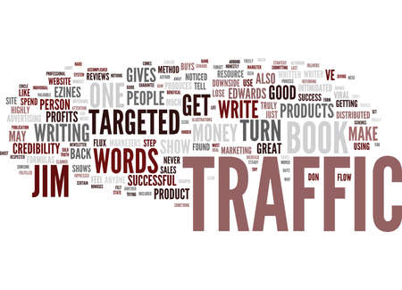 THE NAKED TRUTH ABOUT TURN WORDS INTO TRAFFIC Text Background Word Cloud Concept