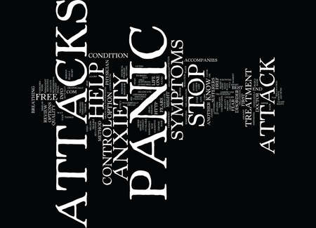 YOU CAN CONTROL SYMPTOMS OF A PANIC ATTACKS Text Background Word Cloud Concept Illustration