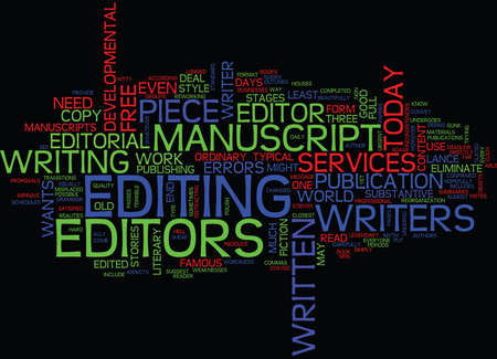 THE NEED FOR EDITORIAL SERVICES Text Background Word Cloud Concept