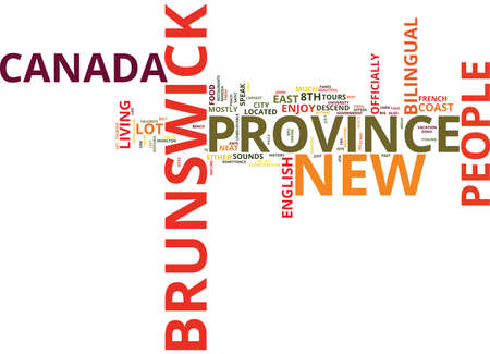 THE NEAT NEW BRUNSWICK Text Background Word Cloud Concept