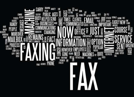 THE NEW LOOK FAX MACHINE Text Background Word Cloud Concept Illustration