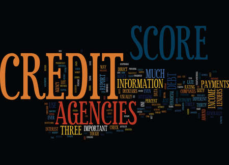 YOU CREDIT SCORE AGENCIES AND THE TOUGH ECONOMY Text Background Word Cloud Concept
