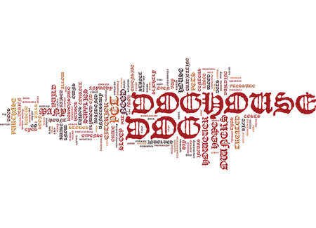 YOU CAN BUILD YOUR OWN DOGHOUSE Text Background Word Cloud Concept