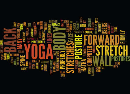 YOGA FOR COMPUTER USERS SUPPORTED SIDE STRETCHES Text Background Word Cloud Concept Illustration