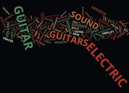THE ELECTRIC GUITAR Text Background Word Cloud Concept