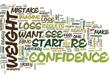 THE ONLY MISTAKE YOU CAN MAKE WITH WEIGHT LOSS Text Background Word Cloud Concept Illustration