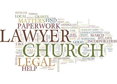 LEGAL HELP AND CHURCH MATTERS Text Background Word Cloud Concept - Help with legal paperwork