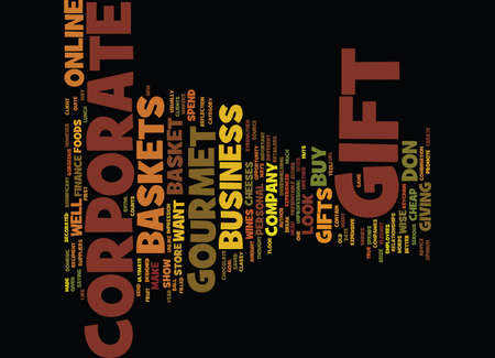 GOURMET GIFT BASKETS FOR CORPORATE GIFTS Text Background word cloud concept Illusztráció