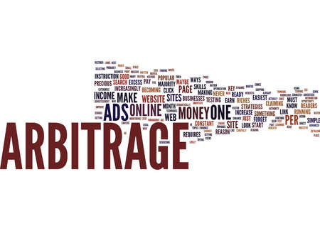 LEGAL ADSENSE ARBITRAGE ARBITRAGE YOUR INCOME CORRECTLY Text Background Word Cloud Concept