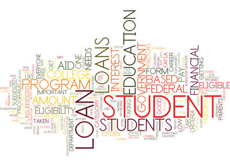 GOVERNMENT STUDENT LOAN Text Background word cloud concept