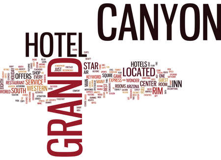 GRAND CANYON HOTEL Text Background word cloud concept