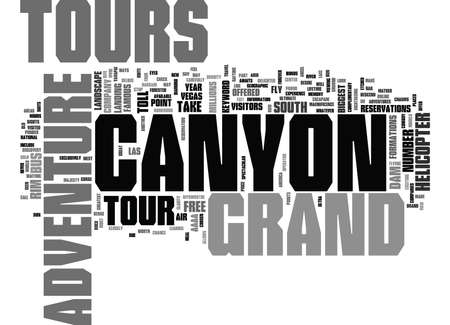 GRAND CANYON ADVENTURE TOURS Text Background word cloud concept