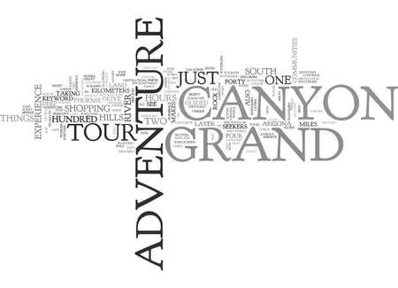 GRAND CANYON ADVENTURE TOUR Text Background Word Cloud Concept