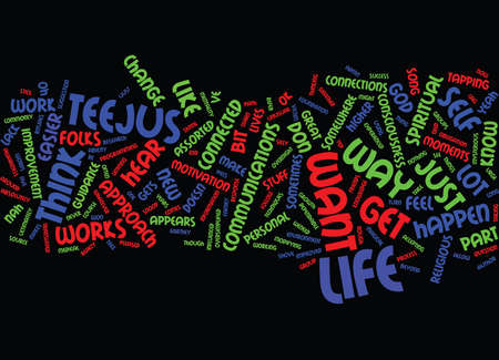 LIFE GETS TEEJUS DON T IT Text Background Word Cloud Concept