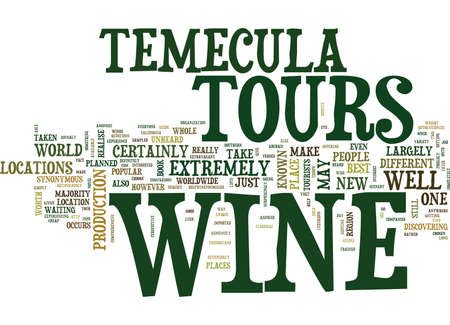 YOUR GUIDE TO TEMECULA WINE TOURS Text Background Word Cloud Concept Иллюстрация
