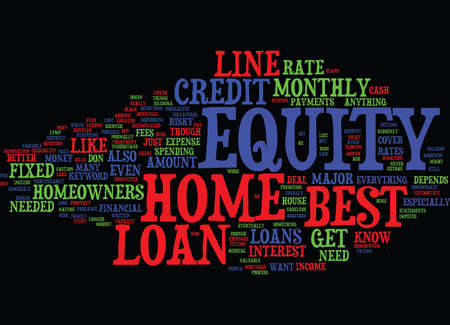 Z BEST HOME EQUITY LOANS Text Background Word Cloud Concept Illustration