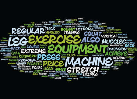 lockout: LEG EXERCISE EQUIPMENT Text Background Word Cloud Concept